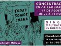 La Plataforma 7N llama a acudir a la concentración en apoyo a #JuanaRivas que tendrá lugar hoy en Callao