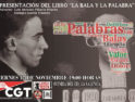 CGT acoge la presentación del libro «La bala y la palabra» en València