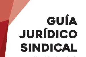 Ya disponible: Guía Jurídico Sindical – CGT