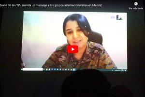 [Vídeo]: Portavoz de las YPJ manda un mensaje a los grupos internacionalistas en Madrid