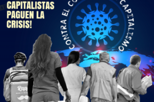 1º de mayo: Día histórico y de lucha internacional de la clase trabajadora