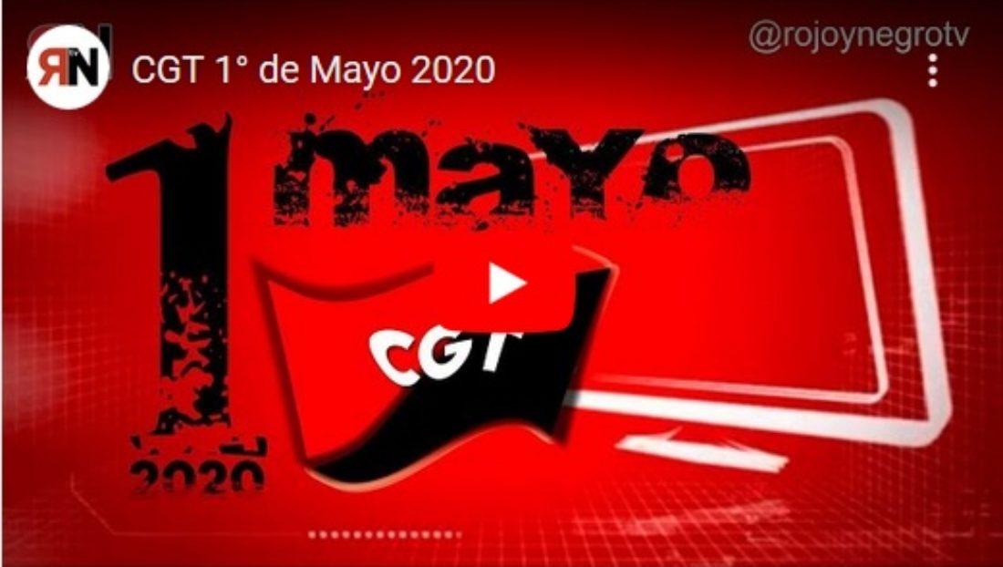 [Vídeo] CGT 1°de Mayo 2020