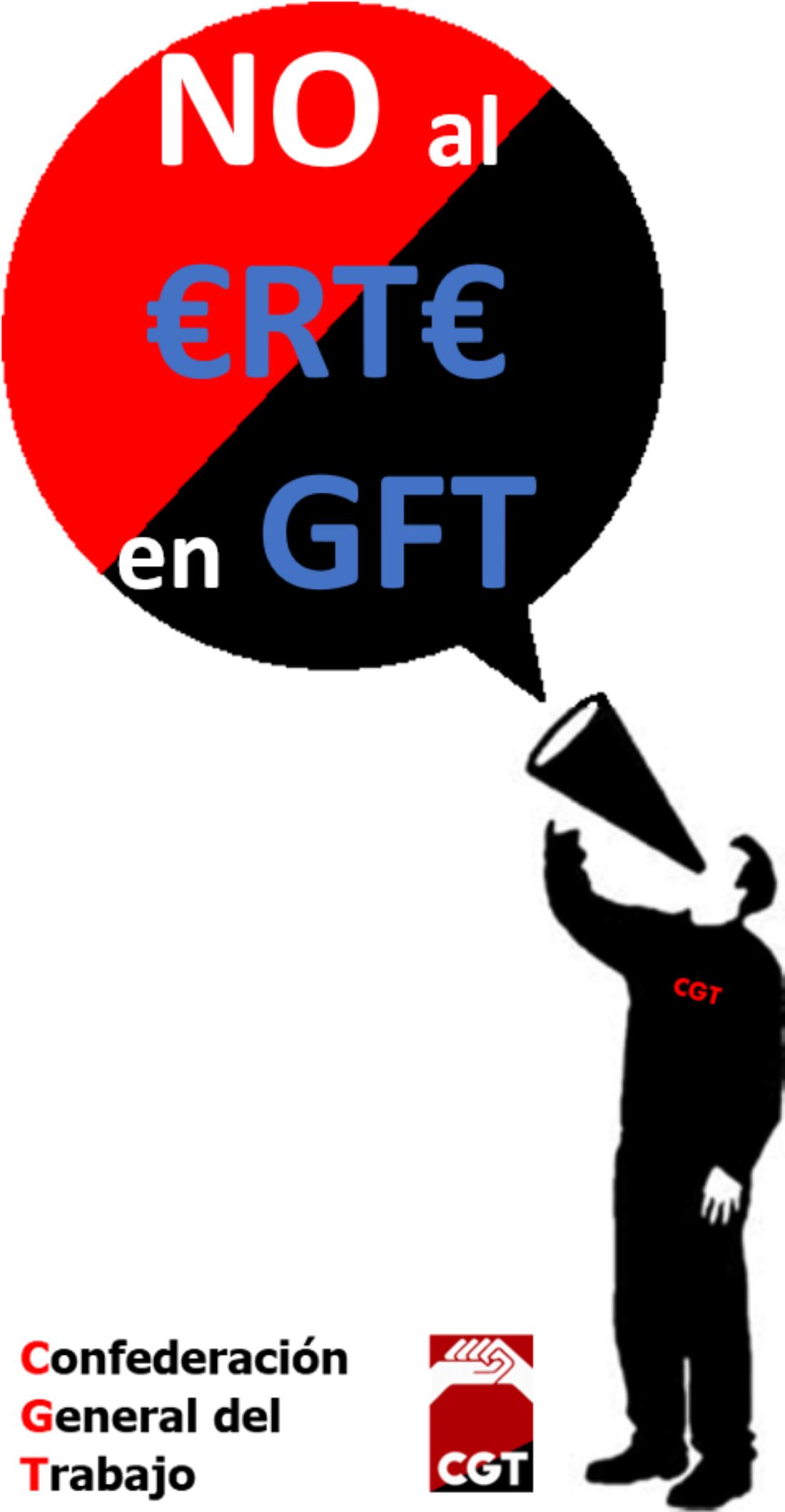Desde CGT decimos NO al ERTE en GFT
