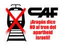 CGT se suma a la campaña del Foro Palestina Libre de Zaragoza exigiendo a CAF que rescinda el contrato del proyecto ilegal israelí del tren ligero de Jerusalén