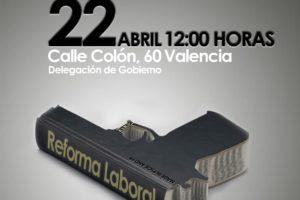 Concentración 22-A: «Contra el desempleo y la precariedad laboral, por la derogación de las reformas laborales»