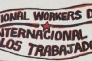 1 de Mayo – Jornada de lucha de los trabajadores y las trabajadoras