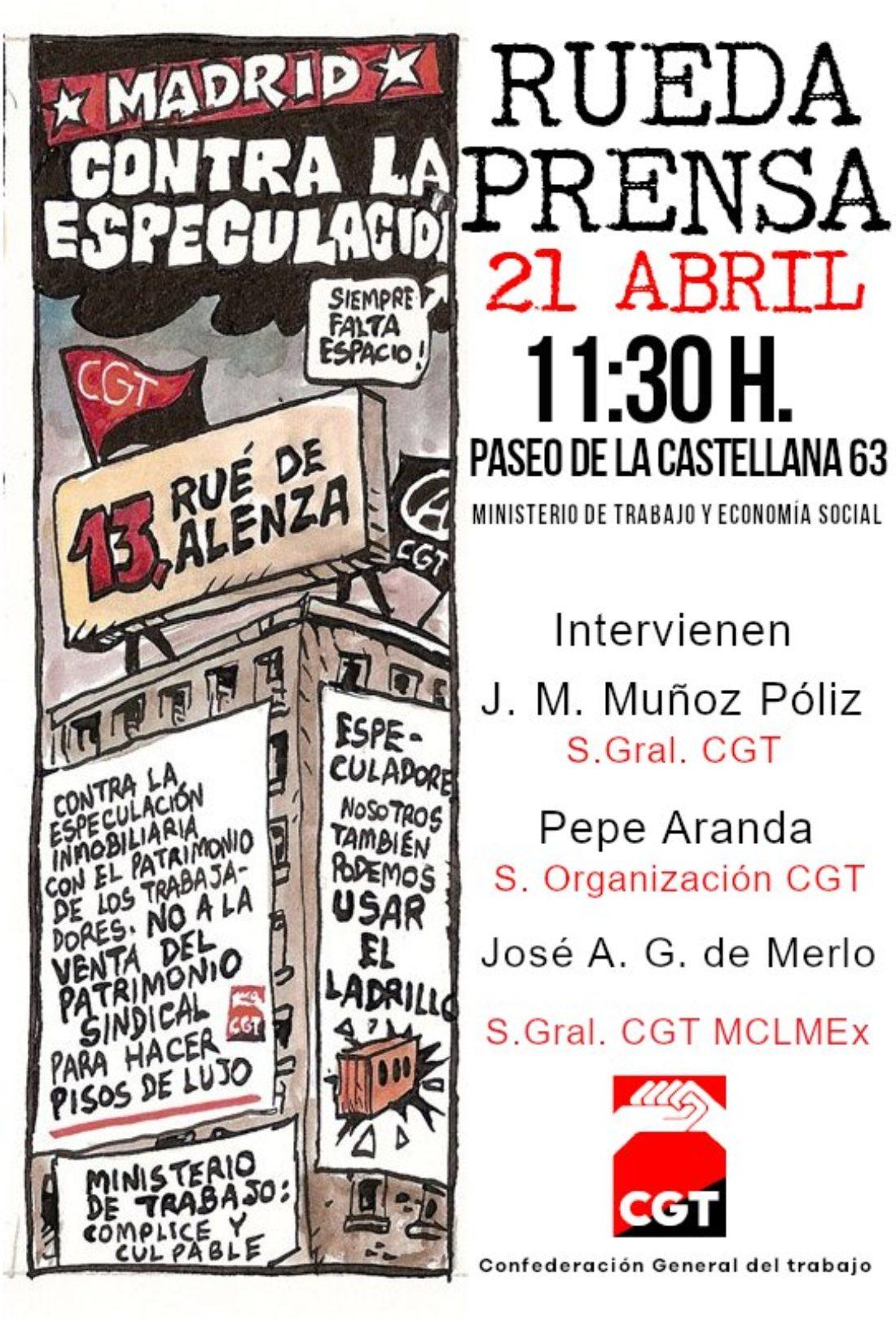 RUEDA DE PRENSA: CGT anuncia protestas contra el desahucio de su sede madrileña al que el Ministerio de Trabajo y Economía Social (Unidas Podemos) le obliga