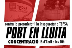 CGT Tepsa convoca acciones sindicales para el 16 de abril contra la inseguridad laboral y la represión sindical en el Puerto de Barcelona