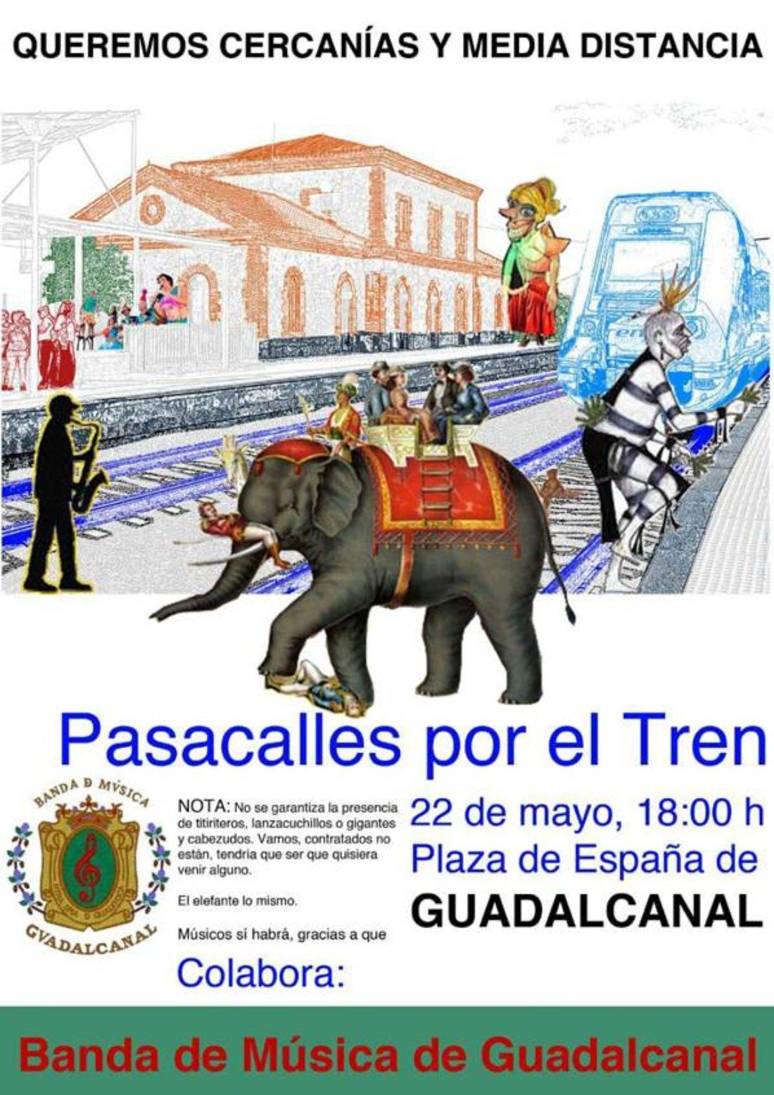 Pasacalles en Guadalcanal (Sevilla) exigiendo servicio público ferroviario para el pueblo y toda la Sierra Norte de Sevilla tanto con el resto de Andalucía como con Extremadura