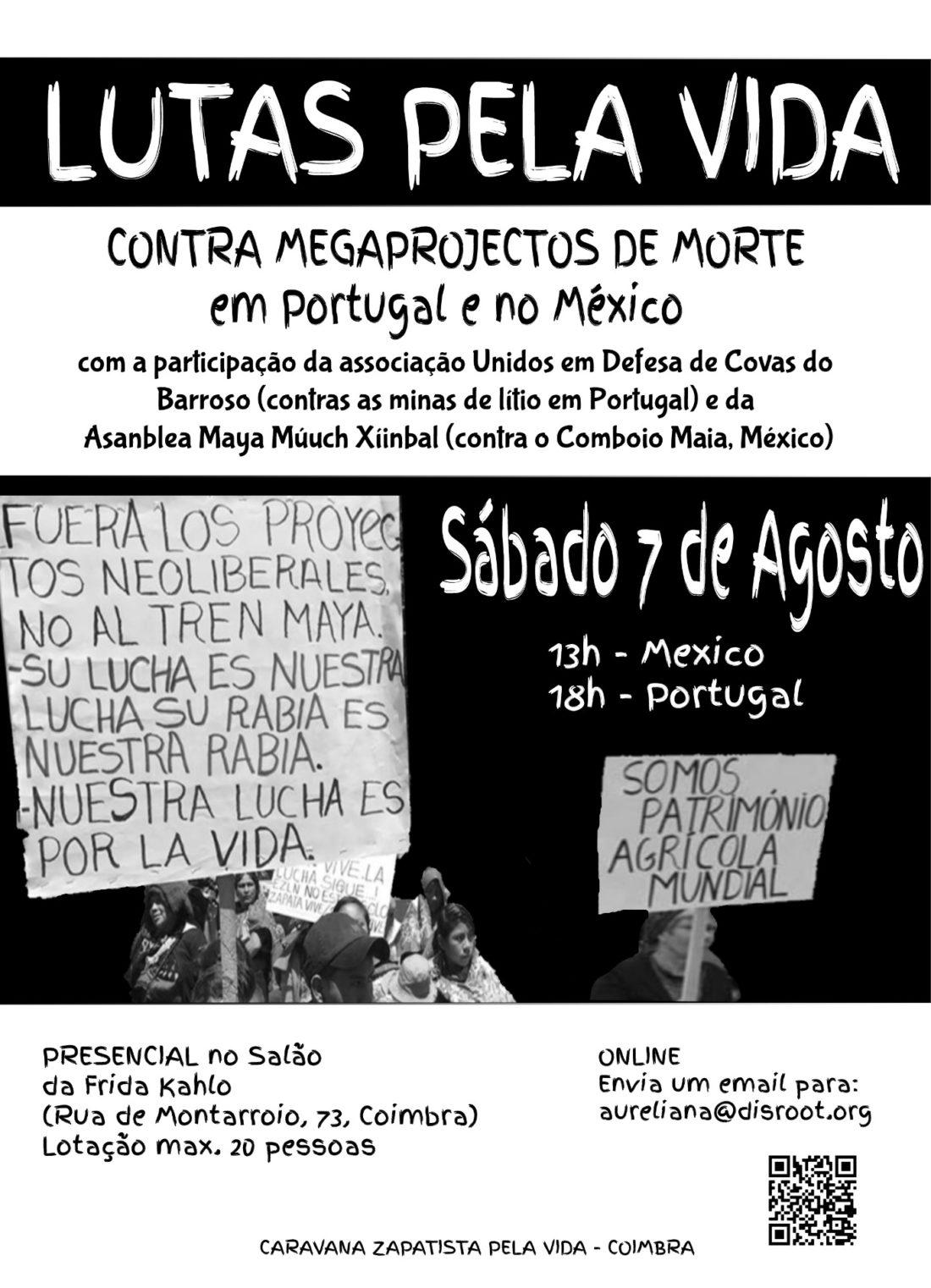 Luchas por la Vida Contra Megaproyectos en México, Portugal y en todo el planeta