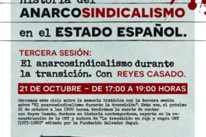 """21 de octubre: III Sesión Historia del Anarcosindicalismo en el Estado español. """"El anarcosindicalismo durante la Transición»"""